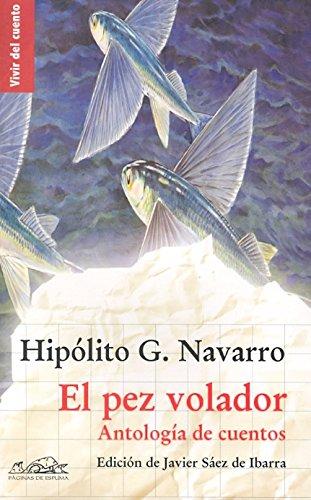 9788483930298: El pez volador: Antología de cuentos (Vivir del cuento)