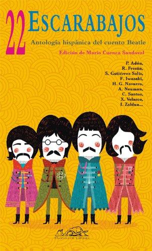 22 escarabajos. Antología hispánica del cuento Beatle.: L. Marechal, F.