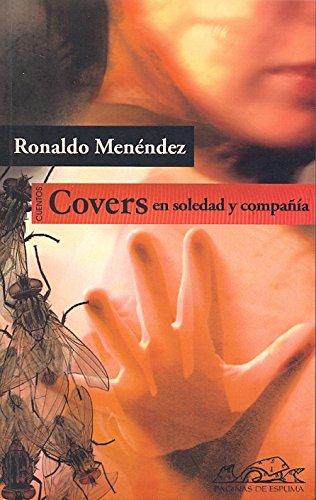 9788483930557: Covers en soledad y compania / Covers in Solitude and Company (Voces: Literatura / Voices: Literature) (Spanish Edition)