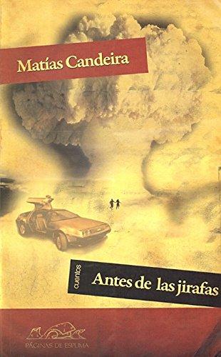 9788483930748: Antes de las jirafas (Voces/ Literatura)