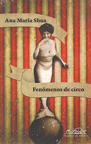 9788483930854: Fenomenos de circo / Events of Circus (Voces: Literatura / Voices: Literature) (Spanish Edition)