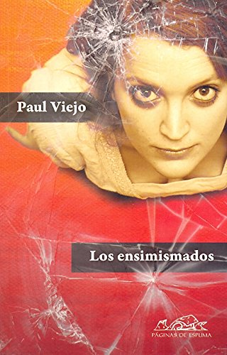 9788483930922: Los ensimismados / The Self-Absorbed (Spanish Edition)