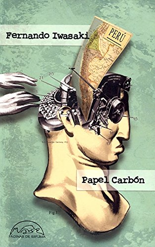 Papel Carbon. Cuentos 1983-1993 / Coal Paper. 1983-1993 Short Tales (Spanish Edition): ...
