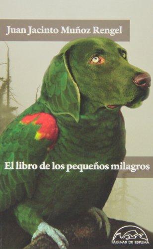 9788483931462: El Libro De Los Pequeños Milagros (Voces / Literatura)