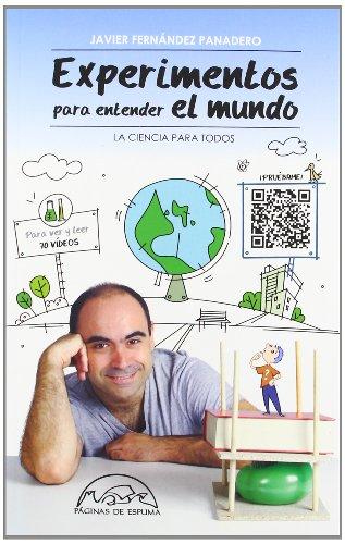9788483931677: Experimentos para entender el mundo / Experiments to Understand the World (La ciencia para todos / Science for All) (Spanish Edition)