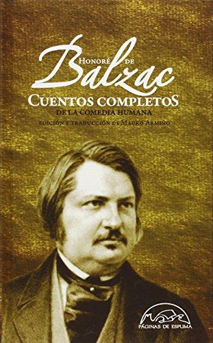 Cuentos completos de la comedia humana: Balzac, Honore de