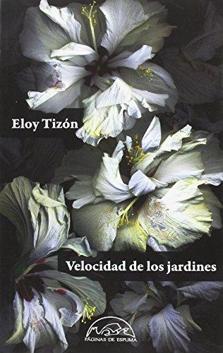9788483932124: Velocidad de los jardines (Voces/Literatura)