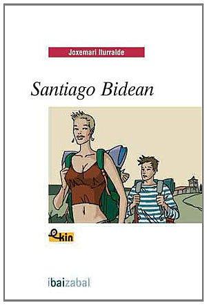 9788483940754: Santiago Bidean (Ekin)