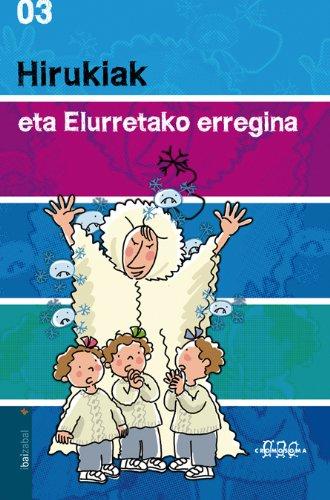 9788483942055: Hirukiak eta Elurretako erregina (Biblioteka Hegalaria)