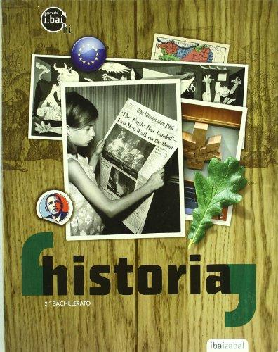 9788483943267: Historia 2 Bachillerato: i.bai.hi proiektua - 9788483943267