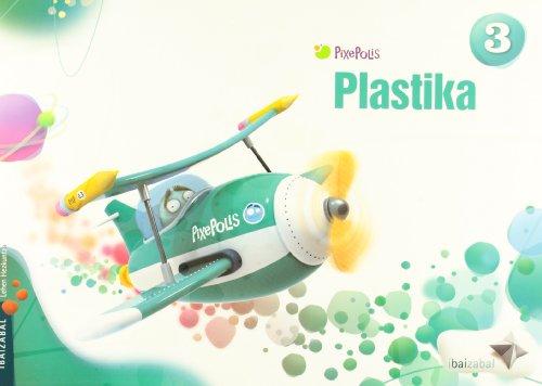 9788483945797: Plastika 3 (Pixepolis) - 9788483945797
