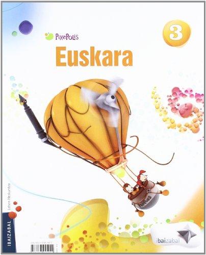 9788483945902: Euskara Lmh 3 (Pixepolis) - 9788483945902