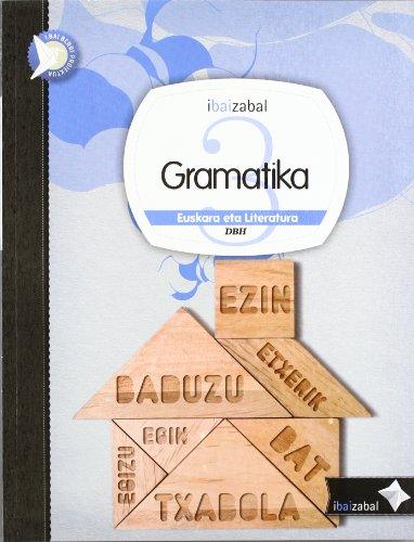 9788483946367: Gramatika Dbh 3, ikaslearen materiala (i.bai.berri proiektua) - 9788483946367