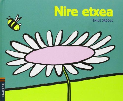 9788483947920: Nire etxea (Zirrarak)