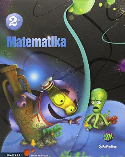 9788483949290: Matematika Lmh 2 (Superpixepolis proiektua) - 9788483949290