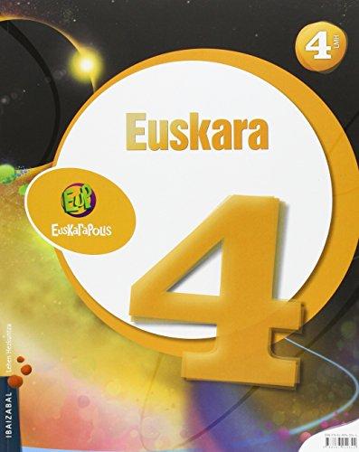 9788483949344: EUSKARA 4 EUSKARAPOLIS