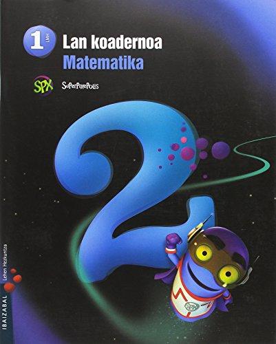 Matematika Lehen Hezkuntza 1: Lan-Koadernoa. 2 Hiruhilekoa.: Romero Montero, Lydia