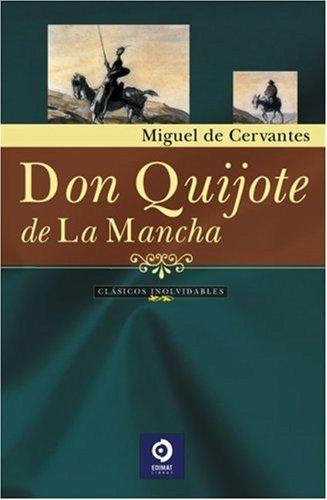 Don Quijote de la Mancha (Grandes clasicos: de Cervantes, Miguel