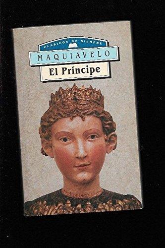 El Principe Nº 32: Nicolás Maquiavelo