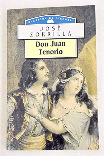 Don Juan tenorio: Don Jose Zorrilla