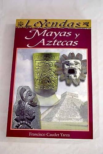 Leyendas Mayas y Aztecas: Caudet Yarza, Francisco