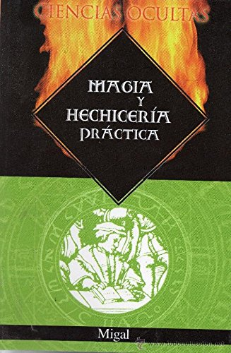 9788484032243: Magia Y Hechiceria Practica/Practical Magic and Witchcraft (Spanish Edition)