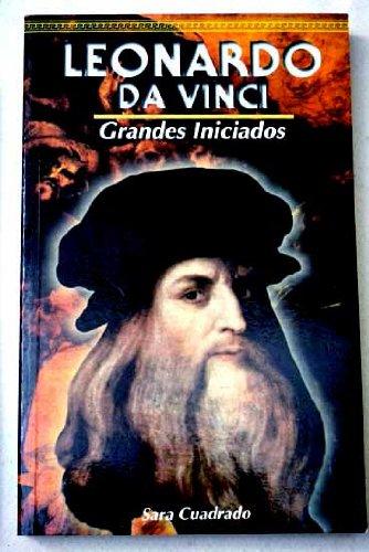 Leonardo Da Vinci (Spanish Edition): Cuadrado, Sara