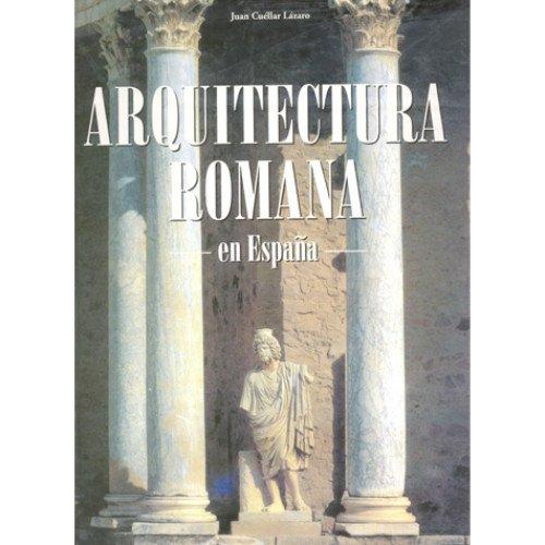 9788484033059: Arquitectura Romana - En Espaa (Spanish Edition)