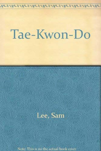 Tae-Kwon-Do (Spanish Edition): Lee, Sam