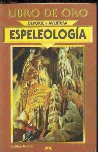 9788484033356: Espeologia (Spanish Edition)