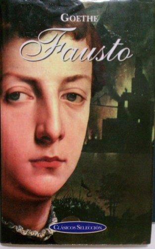 9788484034100: Fausto. clasicos seleccion