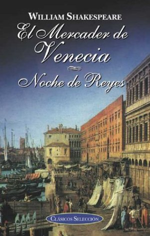 El mercader de Venecia (Clasicos seleccion series): William Shakespeare