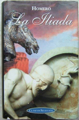 9788484034544: La iliada. clasicos seleccion
