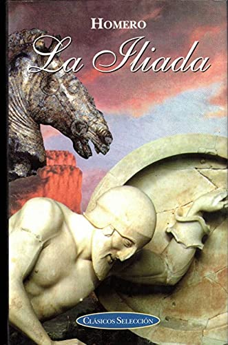 9788484034544: La Iliada / The Iliad (Spanish Edition)