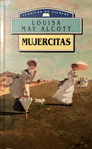 Mujercitas: Louisa May Alcott
