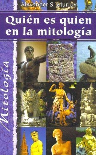 9788484034827: Quien Es Quien En LA Mitologia (Spanish Edition)