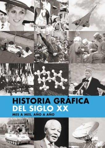 9788484034919: Historia Grafica del Siglo XX (Spanish Edition)