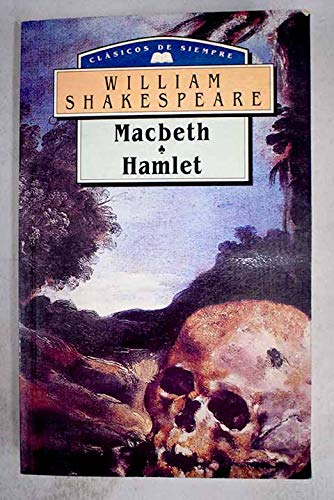 9788484035244: Macbeth ; Hamlet