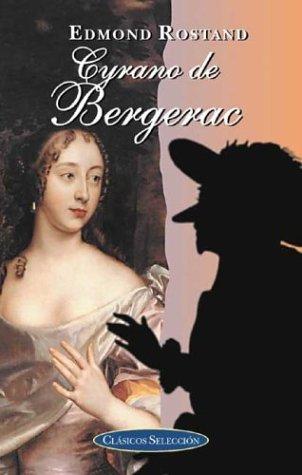 9788484035824: Cyrano de Bergerac (Clasicos Seleccion Series)