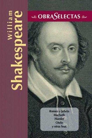 William Shakespeare (Obras selectas series): William Shakespeare