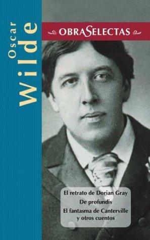 9788484036388: Oscar Wilde (Obras selectas series)