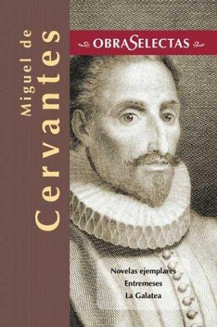 9788484036401: Obras selectas (Cervantes)
