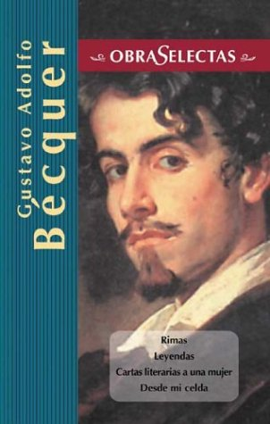 RIMAS ] LEYENDAS ] CARTAS LITERARIAS A: BÉCQUER, GUSTAVO ADOLFO
