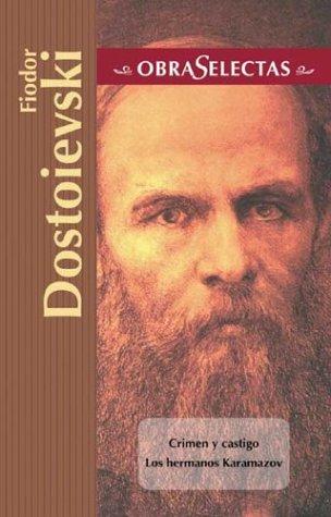 Fiodor Dostoievski (Obras selectas series): Fiodor Dostoievski