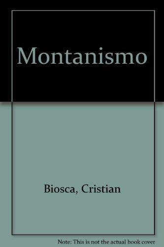 Imagen de archivo de Montanismo (Spanish Edition) a la venta por Better World Books Ltd
