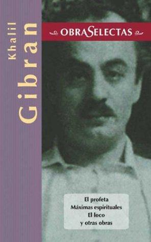 9788484037088: Khalil Gibran (Obras selectas series)