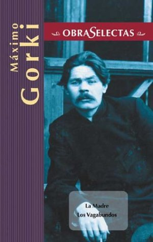 9788484037118: Obras selectas gorki (Obras Selectas Series)
