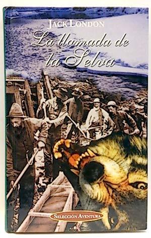 La llamada de la selva: Jack London