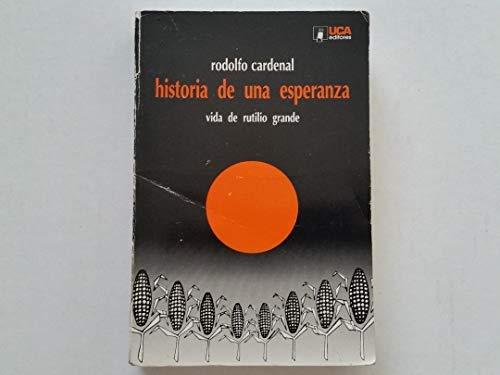 9788484050735: Historia de una esperanza: Vida de Rutilio Grande (Colección Teología latinoamericana) (Spanish Edition)