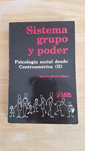 9788484051381: Sistema, grupo y poder (Psicologia social desde Centroamerica)